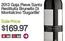 2013 Gaja Pieve Santa Restituita Brunello Di Montalcino Sugarille.